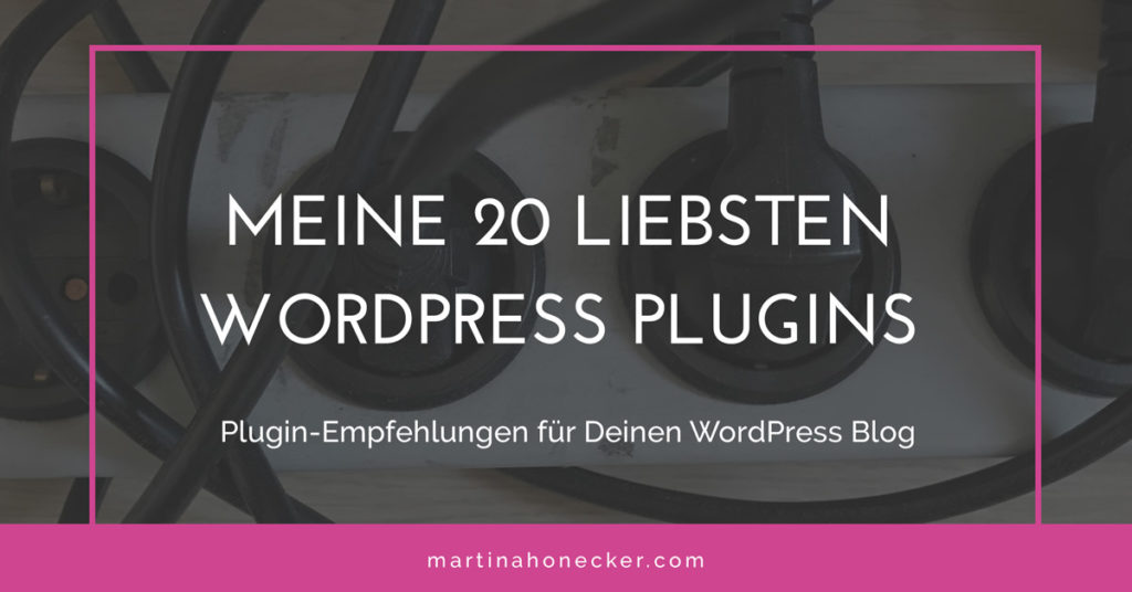 meine 20 liebsten WordPress Plugins