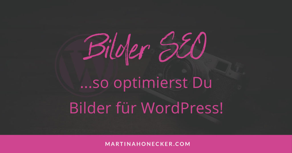 Bilder SEO optimieren WordPress