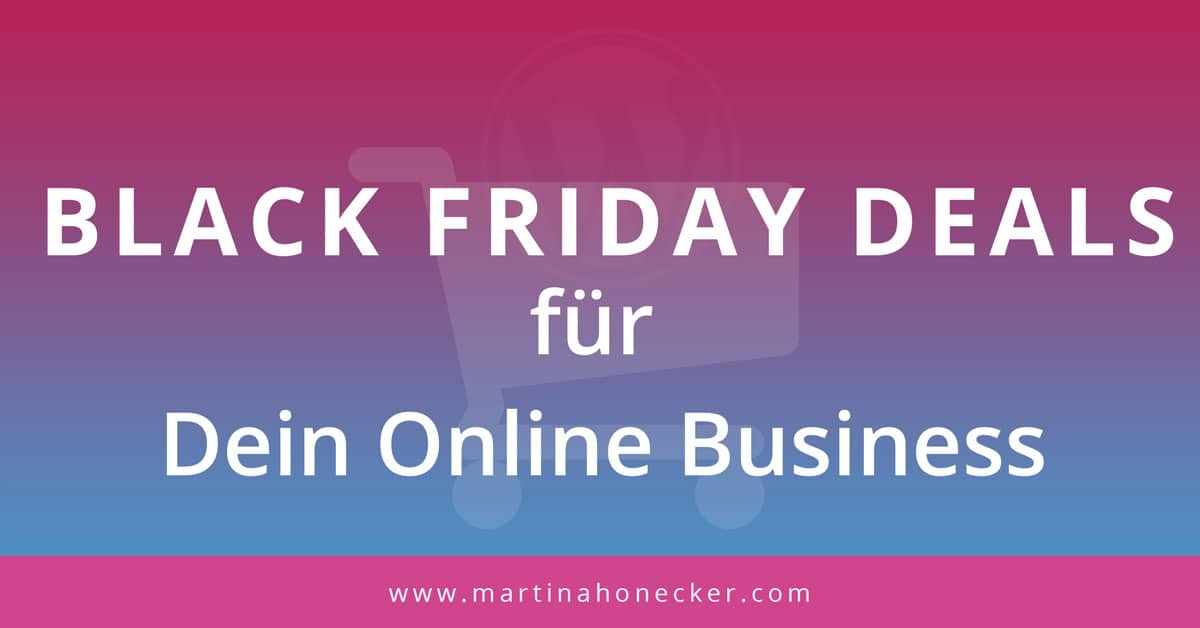 Black Friday Deals für Dein Online Business