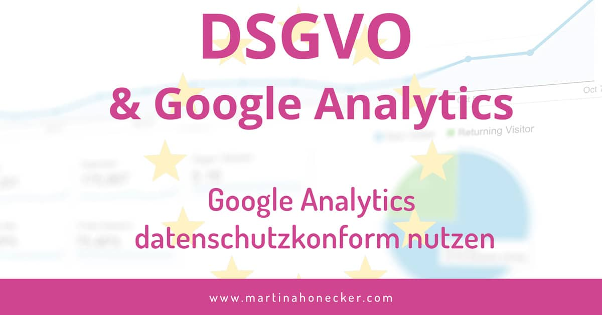 Google Analytics & die DSGVO