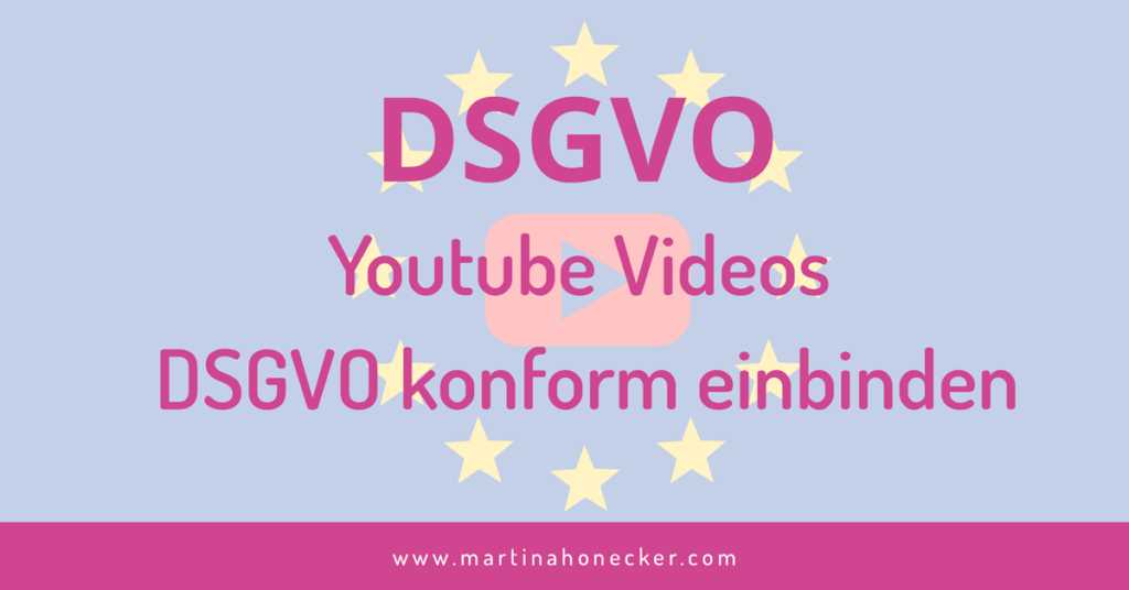 YouTube Videos DSGVO konform einbetten