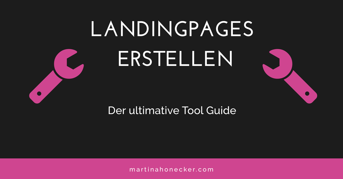 Landingpages erstellen – der ultimative Tool Guide