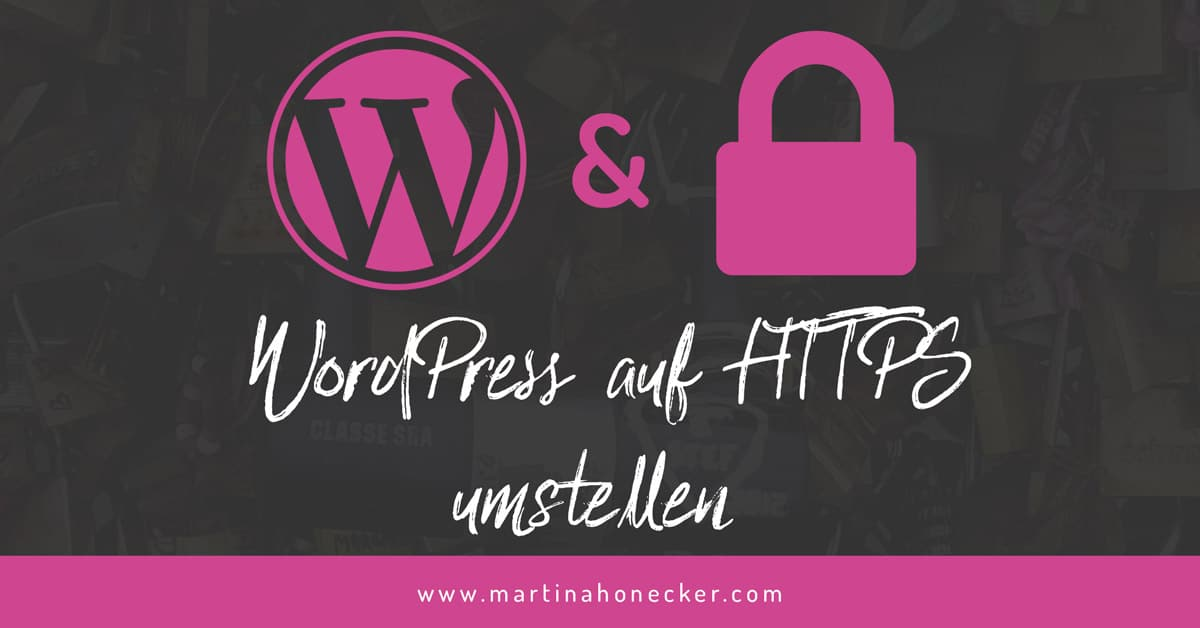 WordPress auf HTTPS (SSL) umstellen